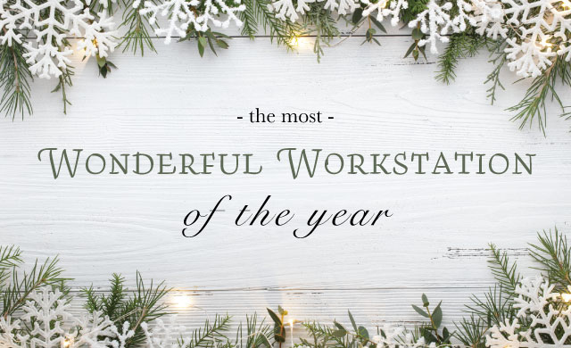 The Most Wonderful Workstation of the Year